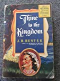 img - for Thine is the kingdom book / textbook / text book