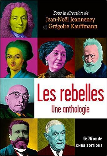 Les rebelles, Une anthologie.
