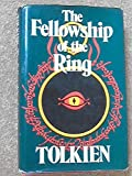 The Fellowship of the Ring: Being the First Part of the Lord of the Rings J. R. R. Tolkien