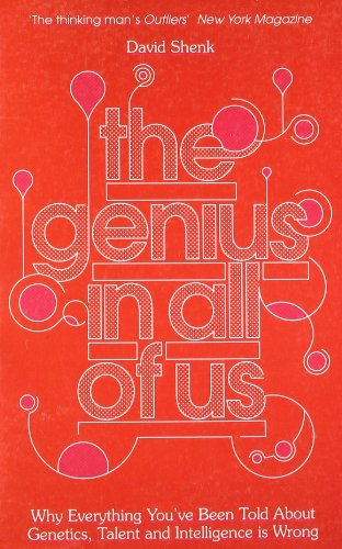 the-genius-in-all-of-us-why-everything-youve-been-told-about-genes-talent-and-intelligence-is-wrong