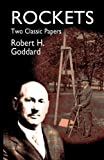 Rockets (Dover Books on Aeronautical Engineering) (0486425371) by Robert Goddard