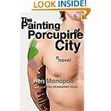 Painting Porcupine City Novel ebook