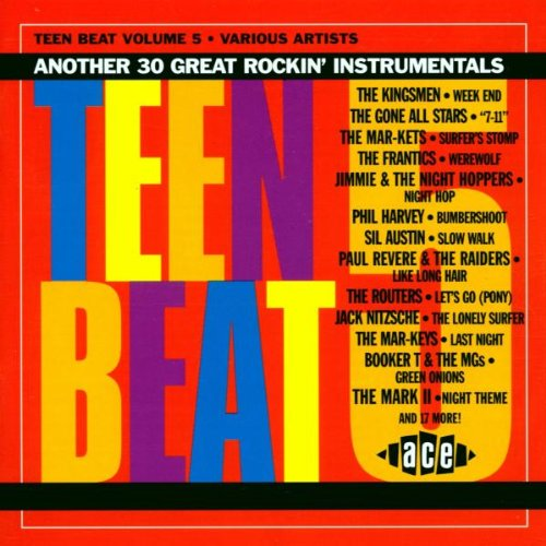 Teen Beat, Volume 5: Another 30 Great Rockin' Instrumentals