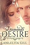 Diamonds & Desire: (The Priceless Collection Book 1)