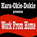Work from Home (Originally Performed...