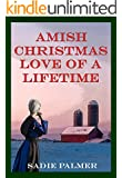 Amish Christmas Of A Lifetime (Amish Romance) (Amish Love Of A Lifetime Book 4)