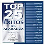 Top 25 Exitos de Alabanza (2 CD)