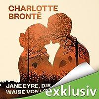 Jane Eyre, die Waise von Lowood Hörbuch von Charlotte Brontë Gesprochen von: Gabriele Blum