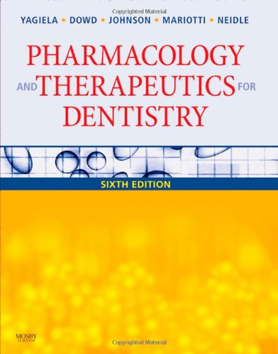 Pharmacology and Therapeutics for Dentistry, 6e