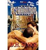 [ PREMONITION ] By Starr, D H ( Author) 2011 [ Paperback ]