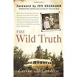 The Wild Truth ~ Carine McCandless