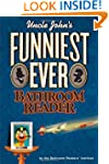 Uncle John's Funniest Ever Bathroom R...