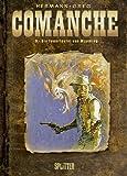 Comanche: Band 9. Die Feuerteufel von Wyoming