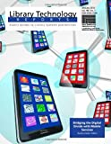 Andromeda Yelton Bridging the Digital Divide with Mobile Services (Library Technology Reports)