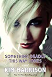 Image of Something Deadly This Way Comes (Madison Avery, Book 3)