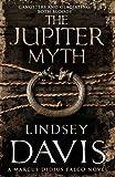 The Jupiter Myth: A Marcus Didius Falco Novel