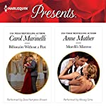 Billionaire Without a Past & Morelli's Mistress | Carol Marinelli,Anne Mather