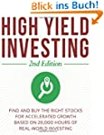 High Yield Investing (2nd Edition): T...