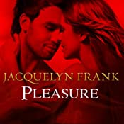 Pleasure: Shadowdwellers Series, Book 3 | [Jacquelyn Frank]