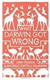 What Darwin Got Wrong (authors) Fodor, Jerry (2010) published by Profile Books [Hardcover]