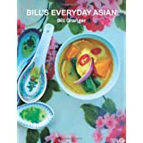 Bill's Everyday Asianby Bill Granger