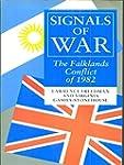 Signals of War: Falklands Conflict of...