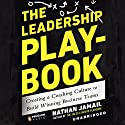 The Leadership Playbook Audiobook by Nathan Jamail Narrated by Nathan Jamail