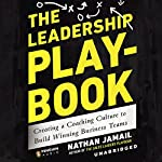 The Leadership Playbook | Nathan Jamail