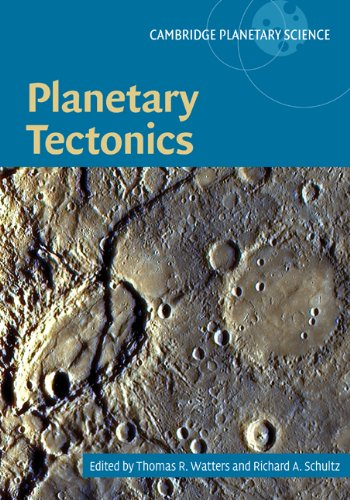 Planetary Tectonics (Cambridge Planetary Science)