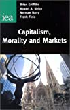 img - for Capitalism, Morality & Markets (Readings, 54) book / textbook / text book