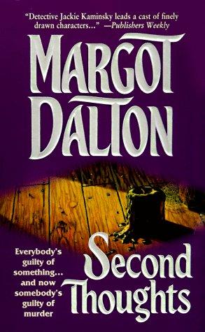 Second Thoughts (Jackie Kaminsky Mysteries), MARGOT DALTON