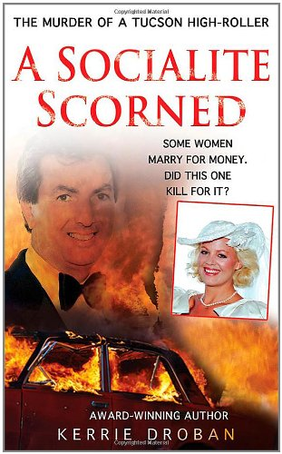 A Socialite Scorned by Kerrie Droba