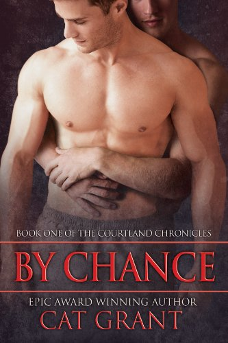 By Chance: Gay, M/M, new adult, college, first time, virgin hero, short read (Courtland Chronicles series Book 1)