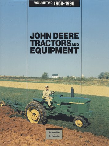 John Deere Tractors and Equipment (John Deere Tractors & Equipment, 1960-1990)