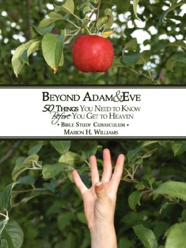 Beyond Adam & Eve Bible Study Curriculum Guide