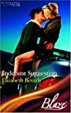 Indecent Suggestion (0263846229) by Bevarly, Elizabeth