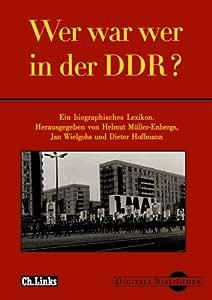 Wer war wer in der DDR (Digitale Bibliothek 54)
