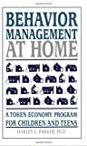 Behavior Management at Home: A Token Economy Program for Children and Teens (0962162930) by Parker, PH. D.