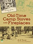 Old-Time Camp Stoves and Fireplaces (...