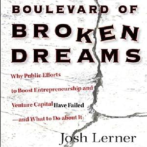 Boulevard of Broken Dreams   [Josh Lerner]