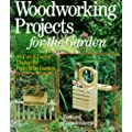 Woodworking Projects for the Garden: 40 Fun and Useful Things for Folks Who Garden