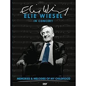 "Elie Wiesel in Concert ""Memories and Melodies of My Childhood"""