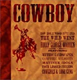 Cowboy, How Hollywood Invented the WildWest (0762103752) by George-Warren, Holly