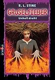 Unheil droht: Gruselfieber - Band 3
