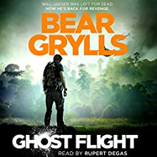 Ghost Flight Audiobook by Bear Grylls Narrated by Rupert Degas