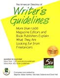 img - for The American Directory Of Writer's Guidelines: More Than 1,600 Magazine Editors And Book Publishers Explain What They Are Looking For From Freelancers book / textbook / text book