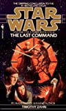 The Last Command (Star Wars: The Thrawn Trilogy, Vol. 3)