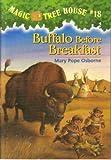 Buffalo Before Breakfast: (Magic Tree House #18)