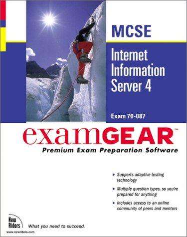 McSeinternet Information Server 4: Examgear, Premium Exam Preparation Software : Exam 70-087