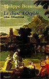 echange, troc Philippe Beaussant - Le chant d'Orphée selon Monteverdi